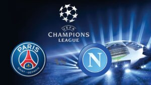 Champions League PSG vs Napoli
